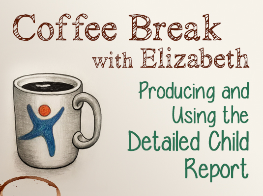 Coffee Break with Therese: Linking the DRDP to California Preschool Learning Foundations