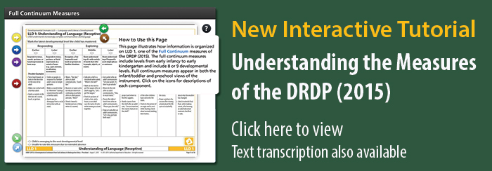 New Interactive Tutorial: Understanding the Measures of the DRDP 2015. Text transcription also available.